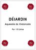 Blaise DEJARDIN, Aquarela do Violoncelo for 12 Cellos