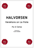Cover for the cello ensemble sheet music for the Variations on La Folia by Halvorsen for cello duo.
