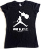 """Just Play It."" T-shirt Women"