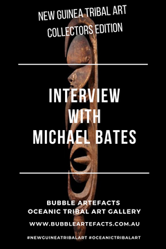 New Guinea Tribal Art - Collector Series featuring Michael Bates