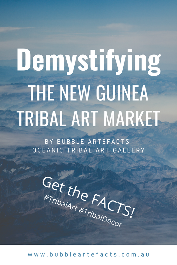 New Guinea Tribal Art Evaluation - Demystified