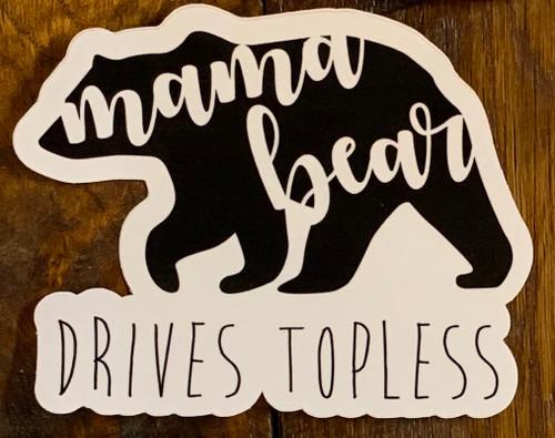 Mama Bear Drives Topless Decal
