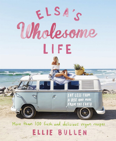 Book Elsa's Wholesome Life By Ellie Bullen