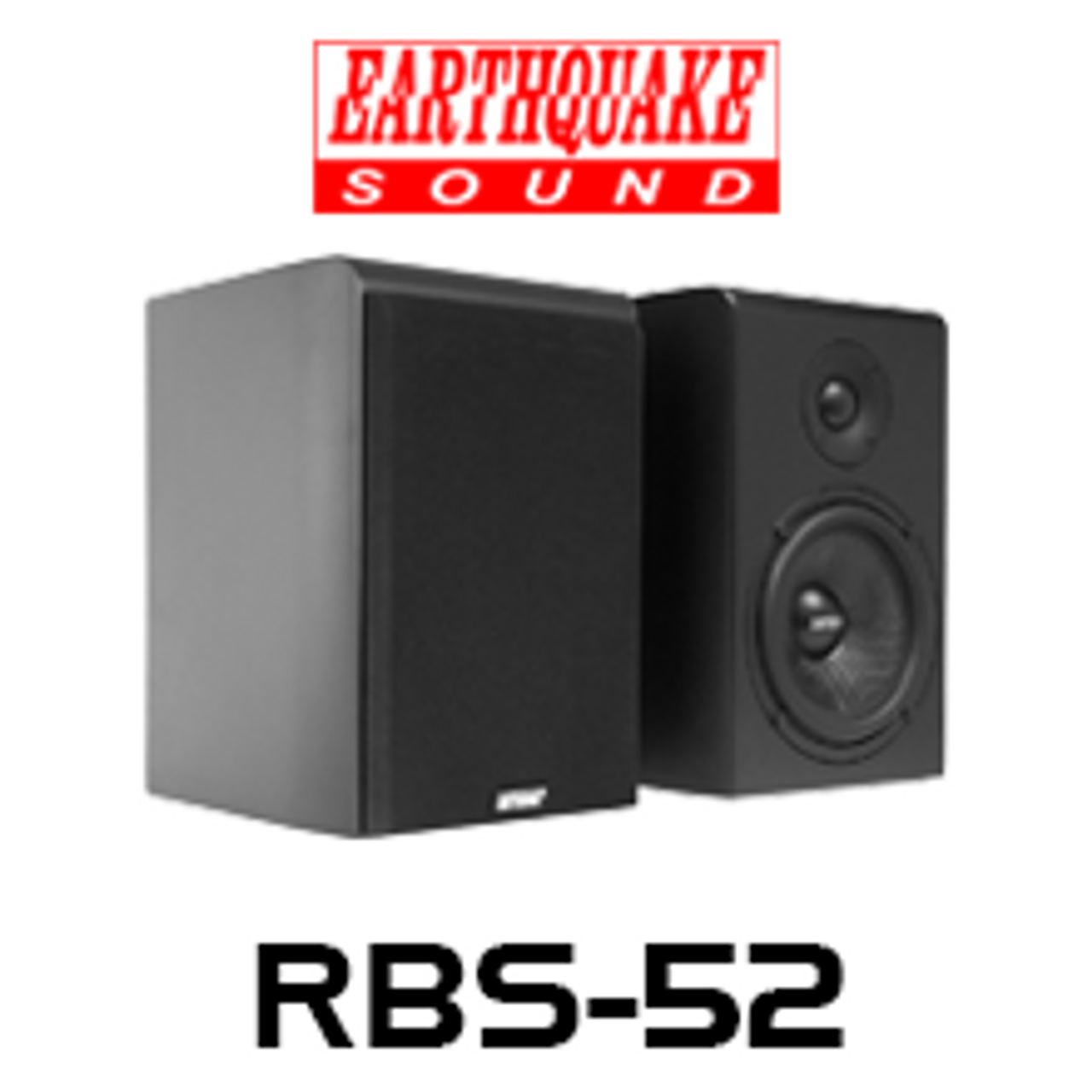 Earthquake RBS 52 525 Reference Bookshelf Speakers