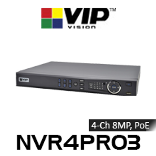 VIP Vision Professional 4 Channel 8MP Network Video Recorder with PoE (200Mbps)