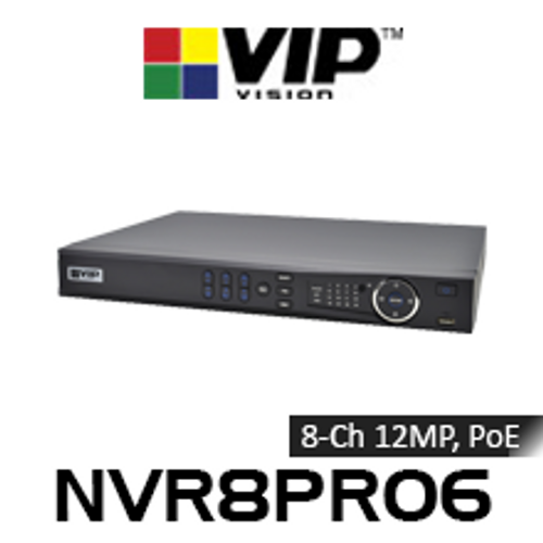 VIP Vision Professional 8 Channel 12MP Network Video Recorder with PoE (320Mbps)