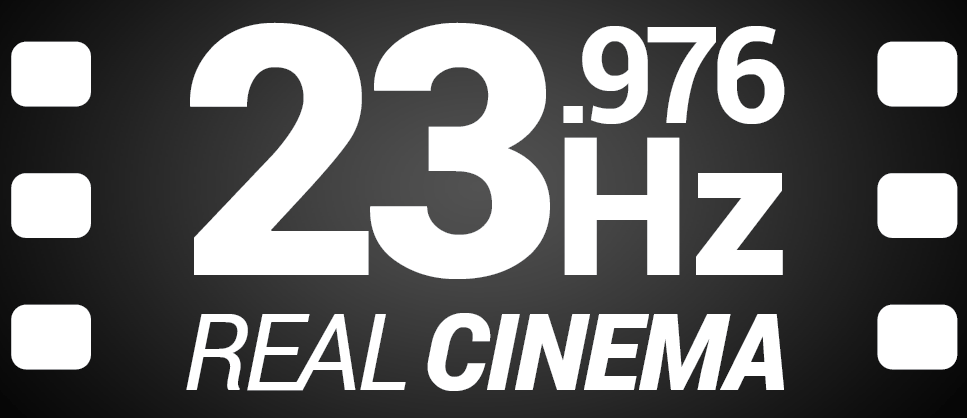23.976 Hz Real cinema