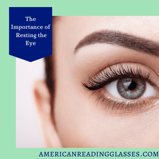 Why We Need Reading Glasses: The Importance of Resting the Eye