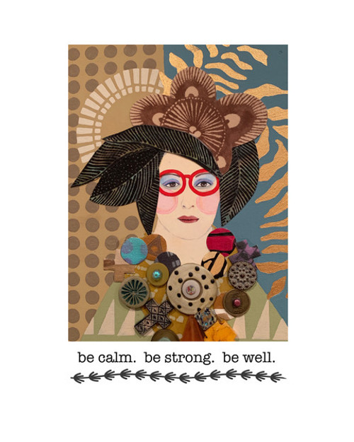 be calm. be strong. be well.  8 x 10 print