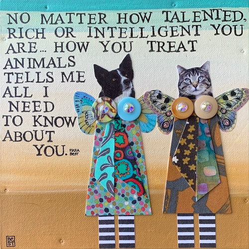 How you treat animals   8 x 8 canvas
