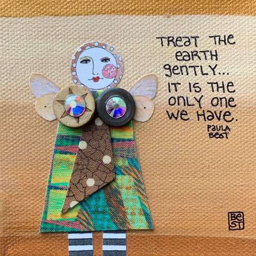 Treat the earth gently...It is the only one we have.