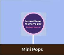 International Womens Day Mini Pops