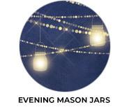 Evening Mason Jars Wedding Favours