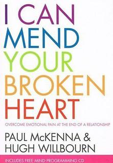 I Can Mend Your Broken Heart by Paul McKenna & Hugh Willbourn