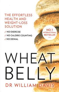 Wheat Belly by William Davis, MD