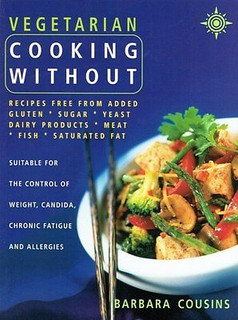 Vegetarian Cooking Without by Barbara Cousins