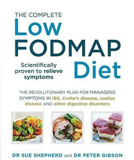 The Complete Low Fodmap Diet by Dr Sue Shepherd & Dr Peter Gibson