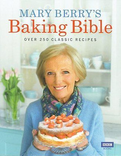 Mary Berry's Baking Bible - Over 250 Classic Recipes Hardback
