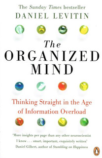 The Organized Mind by Daniel Levitin
