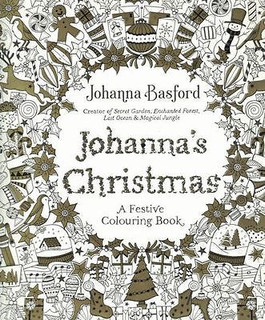 Johanna's Christmas A Festive Colouring Book by Johanna Basford