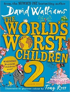 The World's Worst Children 2 by David Walliams (Hardback)