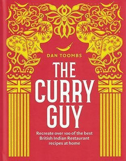 The Curry Guy by Dan Toombs (Hardback)