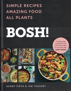 Bosh! by Henry Firth & Ian Theasby (NEW Hardback)