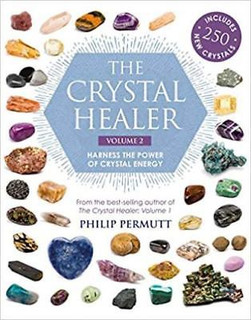 The Crystal Healer Volume 2 by Philip Permutt
