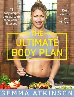 The Ultimate Body Plan by Gemma Atkinson
