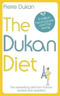 The Dukan Diet - Revised & Updated by Pierre Dukan