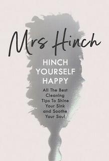 Hinch Yourself Happy by Mrs Hinch (Hardback)