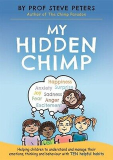 My Hidden Chimp by Prof Steve Peters
