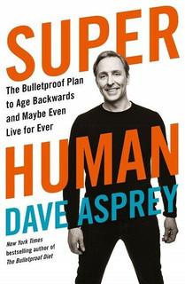 Super Human by Dave Asprey NEW