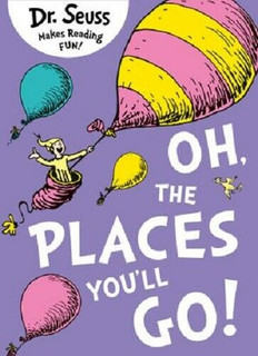 Dr Seuss's Oh, The Places You'll Go (NEW)