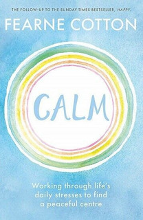 Calm by Ferne Cotton (NEW)