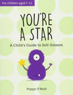 You're A Star - A Guide to Self-Esteem by Poppy O'Neill (NEW)