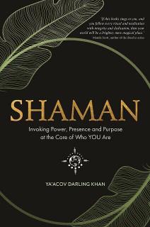 Shaman by Ya'acov Darling Khan (NEW)