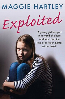 Exploited by Maggie Hartley (NEW)