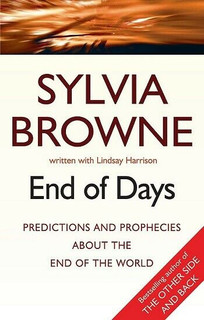 End of Days by Sylvia Browne (NEW)