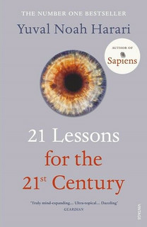 21 Lessons for The 21st Century by Yuval Noah Harari (NEW)