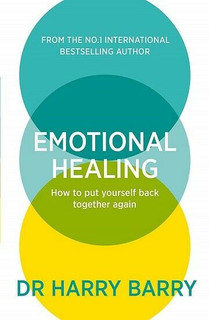 Emotional Healing by Dr Harry Barry (NEW)