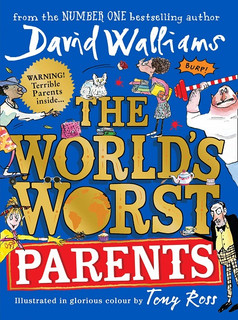 The World's Worst Parents by David Walliams (Hardback)