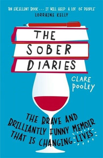 The Sober Diaries by Clare Pooley