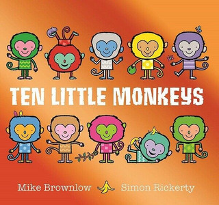 Ten Little Monkeys by Mike Brown & Simon Rickerty (NEW)