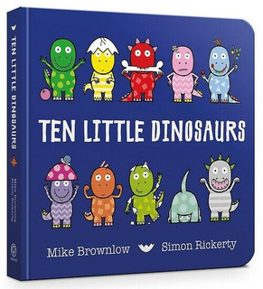 Ten Little Dinosaurs by Mike Brownlow & Simon Rickerty (NEW Hardback)
