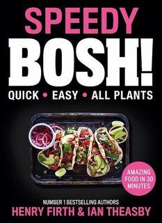 Speedy Bosh! by Henry Firth & Ian Theasby (Hardback)