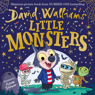 Little Monsters by David Walliams (Hardback)
