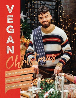 Vegan Christmas by Gaz Oakley (NEW Hardback)