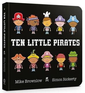 Ten Little Pirates by Mike Brownlow & Simon Rickerty (NEW Hardback)