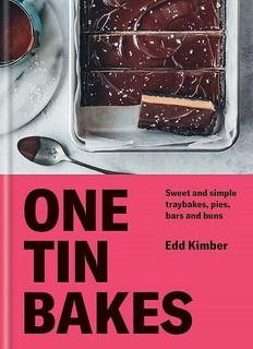 One Tin Bakes by Edd Kimber (NEW Hardback)